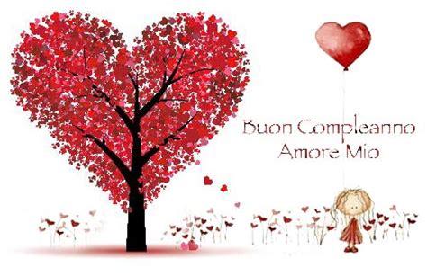 lettere d per il mio ragazzo auguri buon compleanno frasi romantiche messaggi e