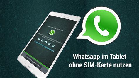 whatsapp auf dem tablet ohne sim nutzen