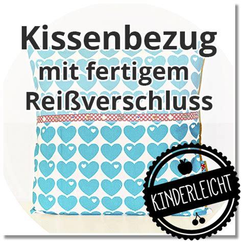Kissenbezug Nähen Mit Reißverschluss by Kinderleicht Und Sch 246 N N 228 Hen Mit Cherrygr 246 N Kissenbezug