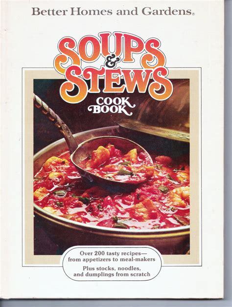 better homes and gardens soups and stews cookbook 0696004453