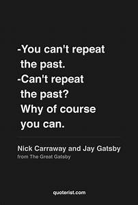 """""""-You can&... Jay Gatsby Charming Quotes"""