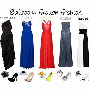 """Ballroom Faction Fashion"" by callmeunwritten on Polyvore ..."
