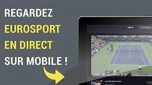 Comment Regarder Eurosport 2 Gratuitement : comment regarder eurosport en direct sur mobile youtube ~ Medecine-chirurgie-esthetiques.com Avis de Voitures