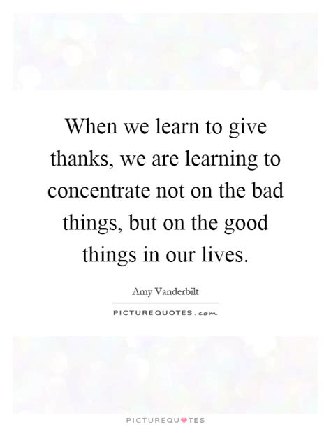 When We Learn To Give Thanks, We Are Learning To