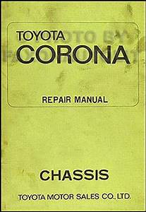 Toyota Corona Chassis Shop Manual 1970 1971 1972 1973 Original Repair Service