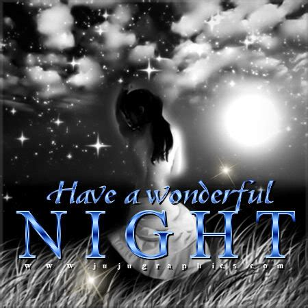 wonderful night  graphics quotes comments