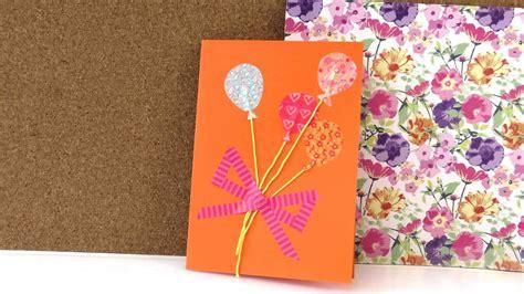 washi selber machen geburtstagskarte mit washi selber machen in 5 minuten geburtstagskarten selber basteln