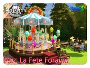 Deco Fete Foraine : la fete foraine decorative park at jomsims creations sims 4 updates ~ Teatrodelosmanantiales.com Idées de Décoration