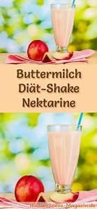 Gesunde Smoothies Zum Abnehmen : buttermilch shake mit nektarinen di t shake rezept mit buttermilch gesunde getr nke ~ Frokenaadalensverden.com Haus und Dekorationen