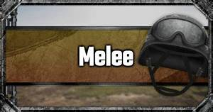 PUBG Mobile | Melee - Weapon List