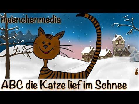 kinderlieder deutsch abc die katze lief im schnee