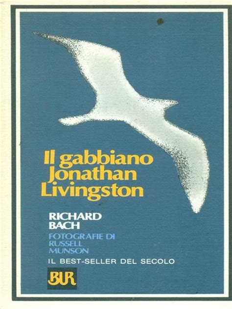 Gabbiano Jonathan Livingston by Il Gabbiano Jonathan Livingston Richard Bach Libro