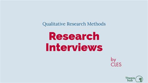 research interviews thesis hub