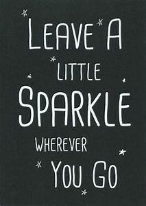 leave a little sparkle wherever you go | Tumblr