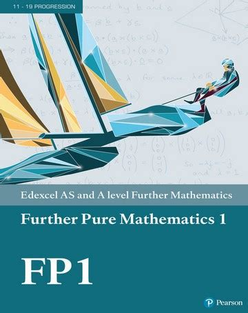 Edexcel AS and A level Further Mathematics Further Pure ...