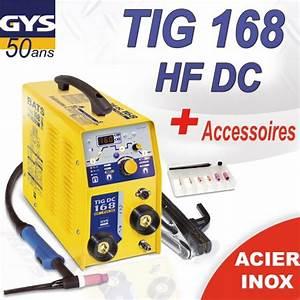 Poste À Souder Tig : poste souder gys tig 168 hf dc avec accessoires ~ Melissatoandfro.com Idées de Décoration