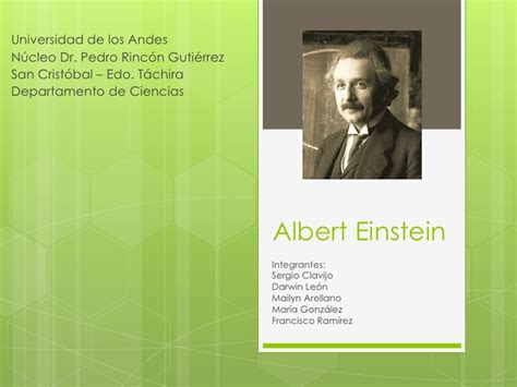 Albert Einstein Resumen De Su Vida Y Obra by Albert Einstein Diapositivas