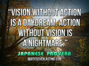 Vision without Action Quotes