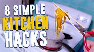 8 Incredibly Simple Kitchen Hacks - YouTube