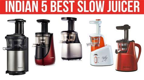 juicer slow india