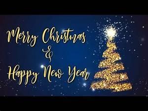 Merry Christmas & Happy New Year 2019 - YouTube  Merry