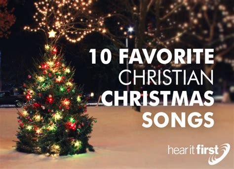 10 Favorite Christian Christmas Songs  News  Hear It First