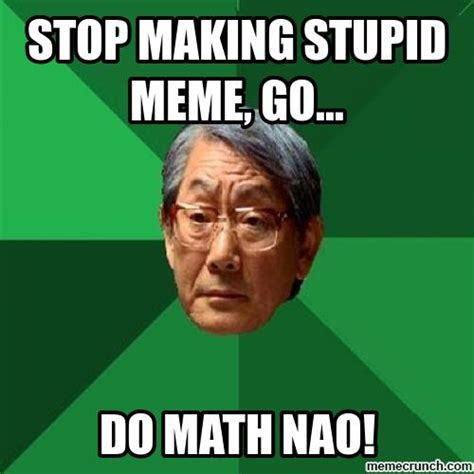 Meme Making Sites - high expectations asian father meme image from memes high