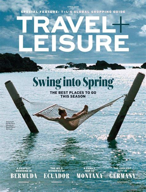 Travel Leisure Magazine Usa April 2018 By The Manager