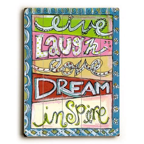 5 out of 5 stars. Live laugh love dream inspire - 9x12 Solid Wood Wall Decor by Misty Diller - 9 x 12 (9 x 12 ...
