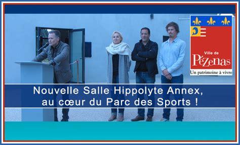 salle de sport pezenas officiels pezenas pezenas nouvelle salle hippolyte annex au cœur du parc des sports