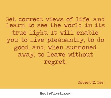 Quotes About Life  Get Correct Views Of Life, And Learn
