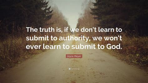 joyce meyer quote  truth    dont learn