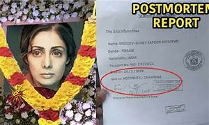 Postmortem Report Out Sridevi Died Because Of Alcohol