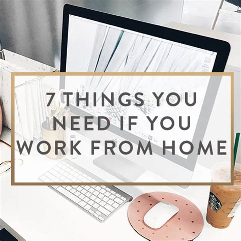 7 Things You Need If You Work From Home  It Starts With