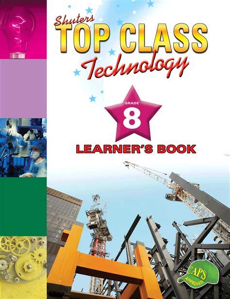 TOP CLASS TECHNOLOGY GRADE 8 LEARNER'S BOOK   WCED ePortal