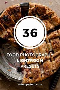 Lightroom Presets for Food Photography | #foodphotography #lightroom #foodphotopresets # ...