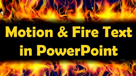 Amazing Motion And Fire Text Effects