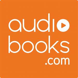 Learn Something New With Audiobooks Com