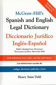 spanish english legal dictionary mcgraw hill With translate legal documents from spanish to english
