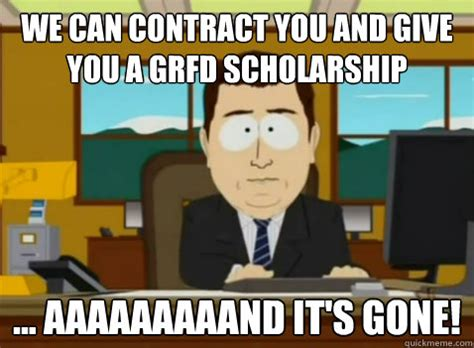 South Park And Its Gone Meme - we can contract you and give you a grfd scholarship aaaaaaaaand it s gone south park