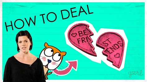 How To Deal With A Bff Break Up Youtube