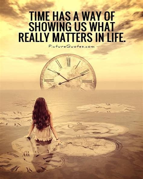 time     showing    matters  life