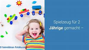 Kinderbett Für 2 Jährige : spielzeug tipps f r 2 j hrige youtube ~ Eleganceandgraceweddings.com Haus und Dekorationen