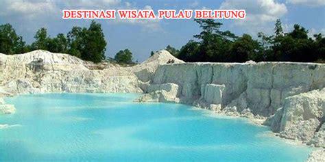kunjungi 7 tempat wisata di pulau belitung untuk liburan