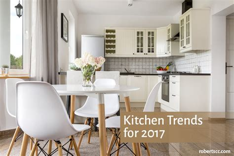 Kitchen Trends For 2017  Michael Roberts Construction