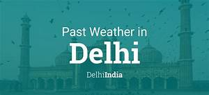 February 2020 Calendar Printable With Holidays Past Weather In Delhi Delhi India Yesterday Or Further