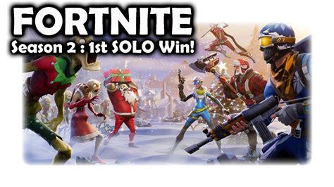 Season 2 Win  Fortnite Youtube