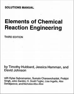Engineering Books  Elements Of Chemical Reaction