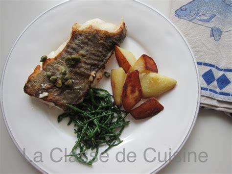 salicorne cuisine cabillaud grillé aux câpres salicorne la classe de