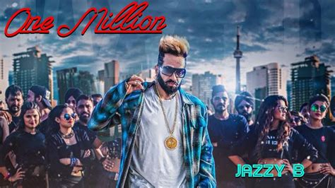 One Million Jazzy B Mp3 Punjabi New Song Download 2018